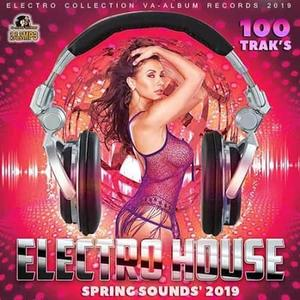 VA - Spring Sounds 2019 Electro House (2019)