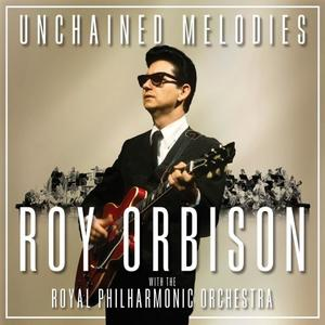 Roy Orbison - Unchained Melodies: Roy Orbison & The Royal Philharmonic Orchestra (Lossless, 2018)