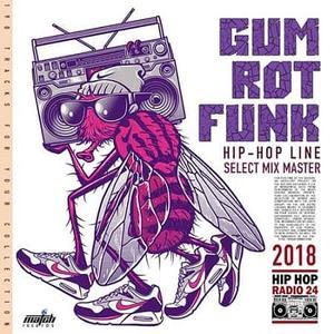 VA - Gum Rot Funk: Hip Hop Line (2018)