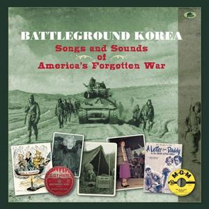 VA - Battleground Korea: Songs And Sounds Of America's Forgotten War (4CD) (2018)