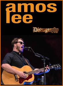 Amos Lee - Discography (2005-2018)