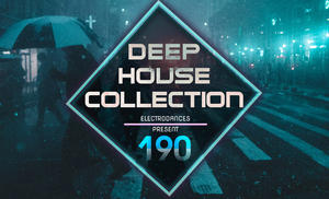 VA - Deep House Collection Vol.190 (2018)