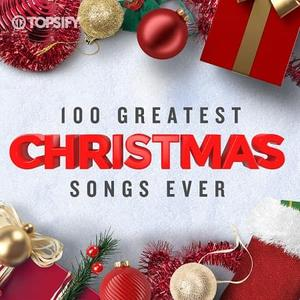 VA - 100 Greatest Christmas Songs Ever (2018)