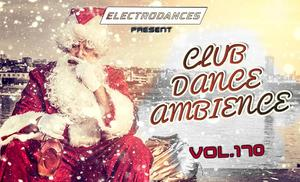 VA - Club Dance Ambience vol.170 (2018)