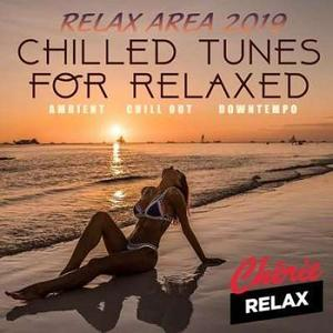 VA - Chilled Tunes For Relaxed 2019 (2019)