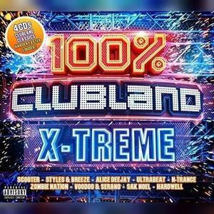 VA - 100% Clubland X-Treme (4CD) (2019)