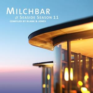 Blank & Jones - Milchbar Seaside Season 11 (Lossless, Hi Res 2019)