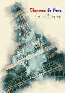 VA - Chansons de Paris: La collection, vol. 1-37 (lossless, 2008-2012)